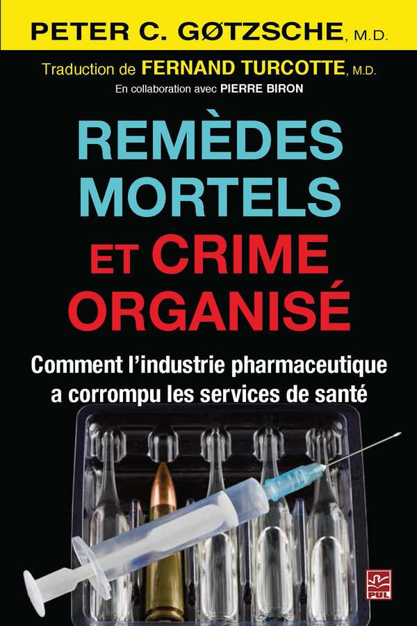 remèdes mortels et crime organisé grand forma